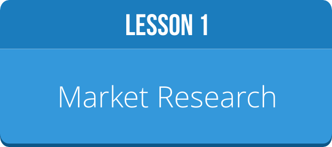 LESSON 1: MARKET RESEARCH