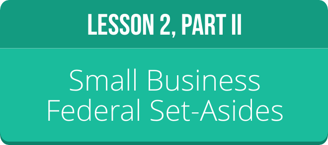 LESSON 2 PART 2: FEDERAL SET-ASIDES