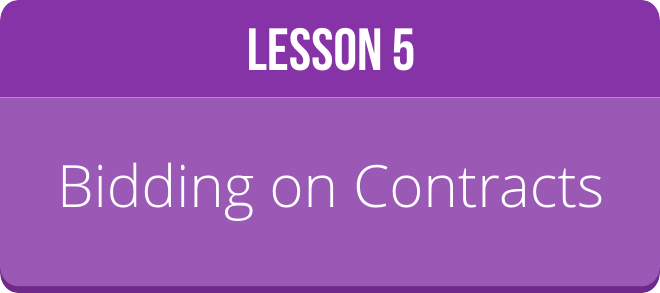 LESSON 5: BIDDING ON CONTRACTS