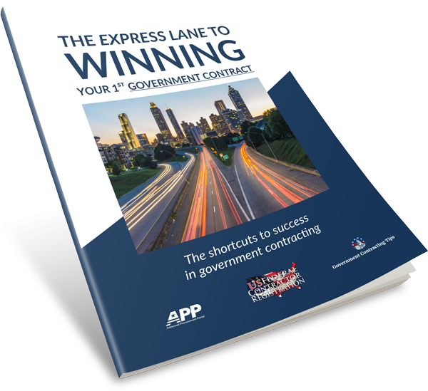 Cover of The Express Lane to Winning Your 1st Governmnt Contract
