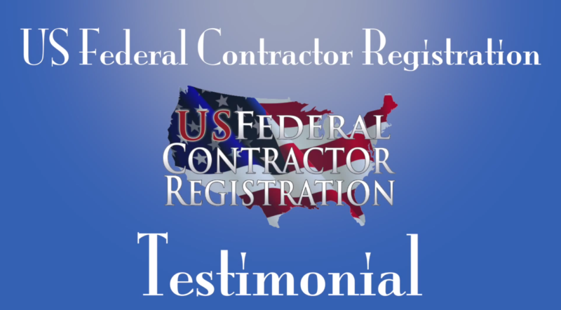 US FEDERAL CONTRACTOR REGISTRATION TESTIMONIAL